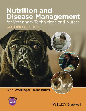 Nutrition and Disease Management for Veterinary Technicians and Nurses PDF