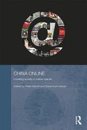 China Online: Locating Society in Online Spaces