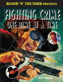 Fighting Crime One Dime at a Time PDF