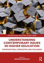 Understanding Contemporary Issues in Higher Education