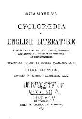 Chambers's Cyclopædia of English Literature: A History, Critical and Biographical, of British and American Authors, with Specimens of Their Writings