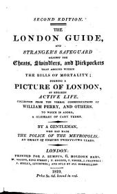 The London Guide, and Stranger's Safeguard, Etc. (Second Edition.).