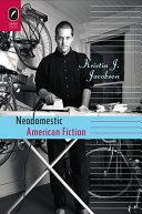 Neodomestic American Fiction