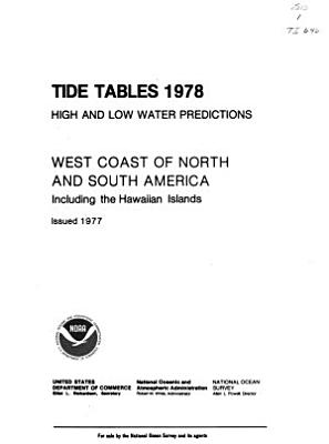 Tide Tables, High and Low Water Predictions, West Coast of North and South America, Including the Hawaiian Islands