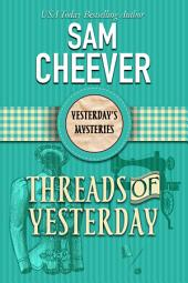 Threads of Yesterday (Paranormal Cozy Mystery)