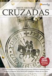 Breve historia de las cruzadas: Viva las ocho cruzadas en las que miles de guerreros cristianos batallaron contra el Islam y arrasaron Tierra Santa para conquistar el Reino de los Cielos.