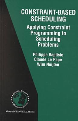 Constraint Based Scheduling