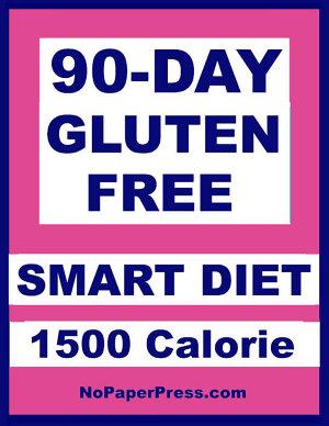 90 Day Gluten Free Smart Diet   1500 Calorie PDF