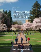 Navigating the Research University  A Guide for First Year Students PDF