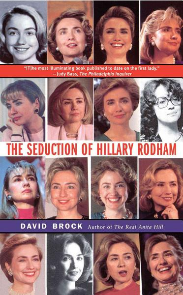 Download The Seduction of Hillary Rodham Book