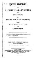 Ecce Homo   Or  a Critical Inquiry Into the History of Jesus of Nazareth PDF
