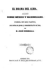 El Drama del alma: algo sobre México y Maximiliano