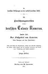 Forschungsreisen in der deutschen Colonie Kamerun: Band 2