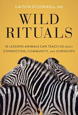 Wild Rituals