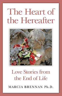 The Heart of the Hereafter PDF