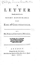 A Letter Humbly Address'd to the Right Honourable the Earl of Chesterfield