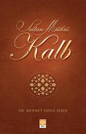 Sultan Mührü: Kalb