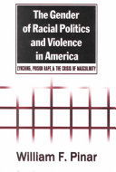 The Gender of Racial Politics and Violence in America