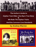 The Author s Guide to Orphan Train Rider  One Boy s True Story and We Rode the Orphan Trains PDF