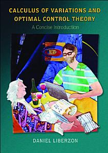 Calculus of Variations and Optimal Control Theory PDF