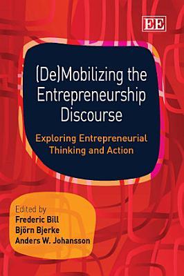 De mobilizing the Entrepreneurship Discourse