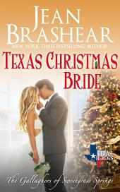 Texas Christmas Bride: The Gallaghers of Sweetgrass Springs