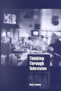 Thinking Through Television Book