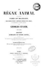 Le règne animal distribuè d'après son organisation, pour servir de base a l'histoire naturelle des animaux, et d'introduction a l'anatomie comparée: Les crustaces, Volume10;Volume12