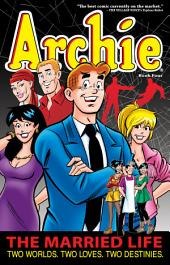 Archie: The Married Life: Book 4