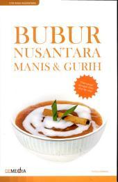Bubur Nusantara Manis & Gurih