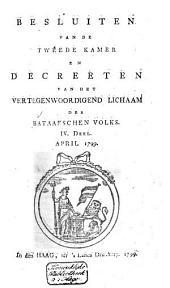 Besluiten van de Tweede Kamer en decreeten van het Vertegenwoordigend Lichaam des Bataafschen Volks: Volume 28