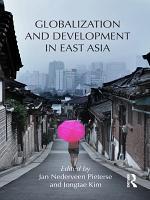Globalization and Development in East Asia PDF