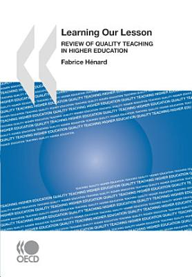 Learning Our Lesson Review of Quality Teaching in Higher Education
