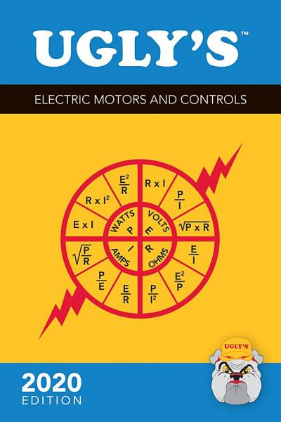 Ugly's Electric Motors and Controls, 2020 Edition