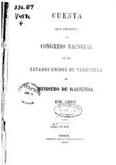 Cuenta que presenta al Congreso Nacional de los Estados Unidos de Venezuela el Ministro de Hacienda en ...: Número 2