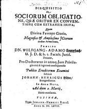 Disquisitio De Sociorum Obligatione, Quae Oritur Ex Conventione Cum Extraneis Inita