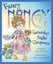 Fancy Nancy: Saturday Night Sleepover