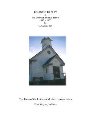 Learning to Pray in the Lutheran Sunday School 1942 1952 PDF