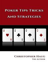 Poker Tips Tricks and Strategies  Poker Tips Texas Holdem  Texas Holdem Strategy PDF