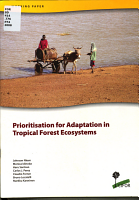 Prioritisation for Adaptation in Tropical Forest Ecosystems PDF