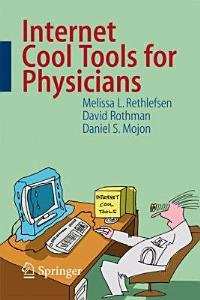 Internet Cool Tools for Physicians Book