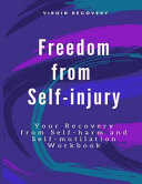 Freedom from Self-Injury