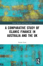 A Comparative Study of Islamic Finance in Australia and the UK