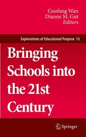 Bringing Schools into the 21st Century