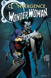 Convergence: Wonder Woman (2015-) #2