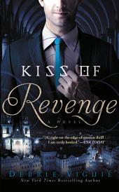 Kiss of Revenge: A Novel