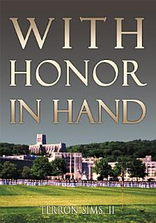 With Honor in Hand Book
