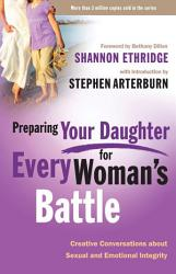 Preparing Your Daughter For Every Woman S Battle Book PDF