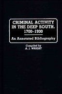 Criminal Activity in the Deep South, 1700-1930