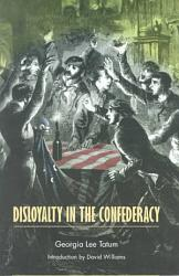 Disloyalty In The Confederacy Book PDF